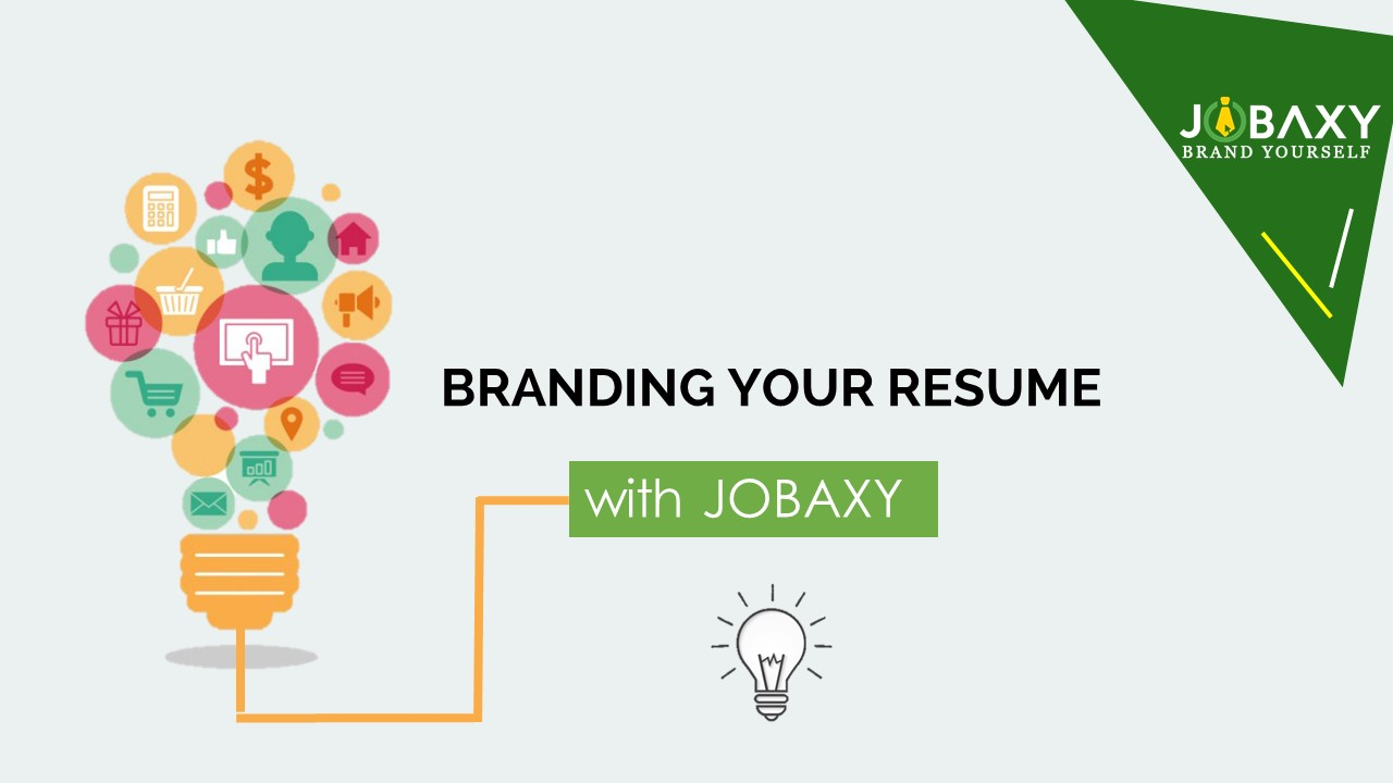 Branding Your Resume With Jobaxy Video Resume