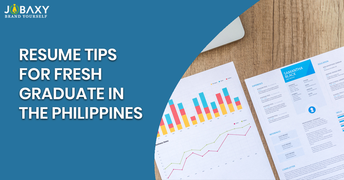 Resume Tips For Fresh Graduates In The Philippines
